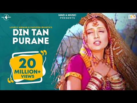 New Punjabi Songs 2014 | Din Tan Purane | Lovely Nirman & Parveen Bharta | Latest Punjabi Songs 2014