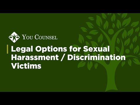 Legal Options For Sexual Harassment/Discrimination Victims
