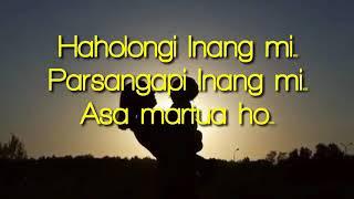 Lirik lagu haholongi inang mi