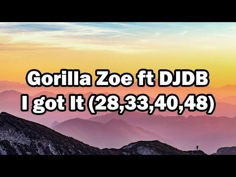 Gorilla Zoe ft DJDB - I Got It