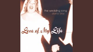 Love Of My Life The Wedding Song