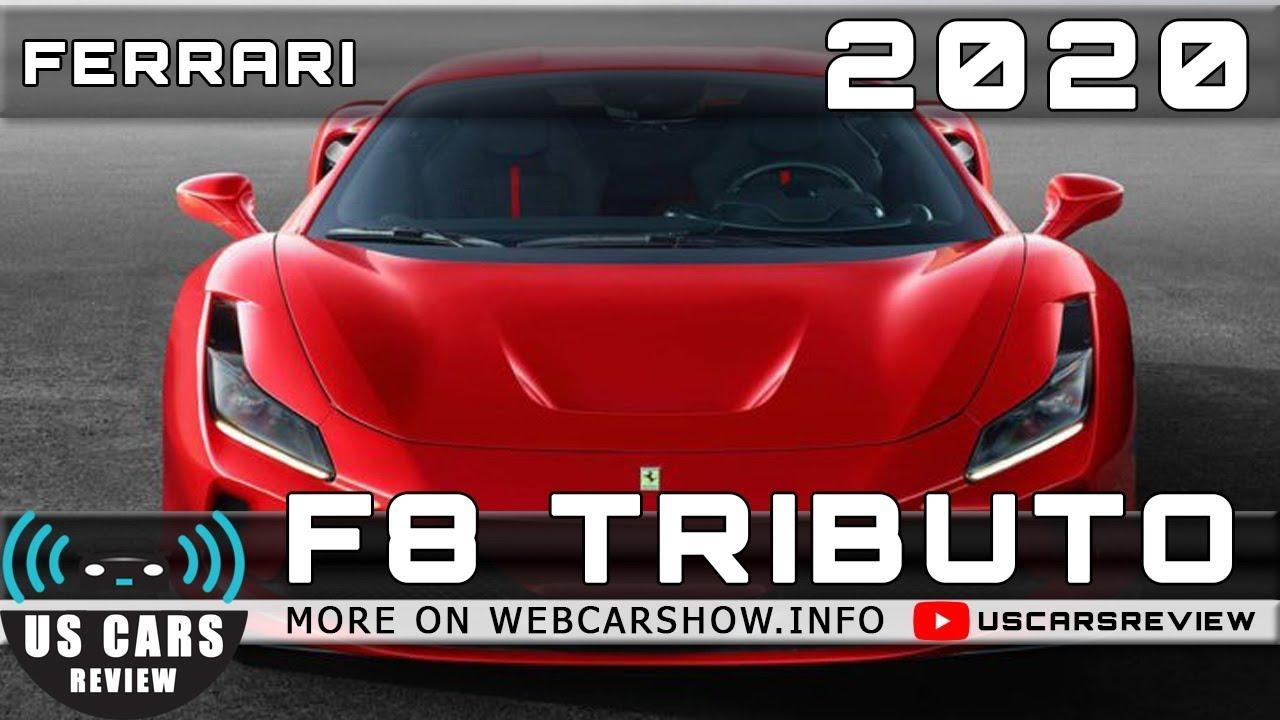 2020 Ferrari F8 Tributo Review Release Date Specs Prices
