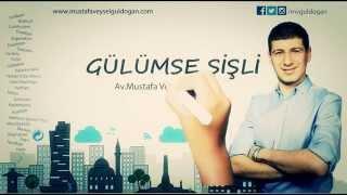 Gülümse Şişli - Av. Mustafa Veysel GÜLDOĞAN