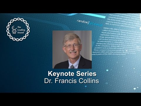 CSHL Keynote; Dr Francis Collins, National Institutes of Health