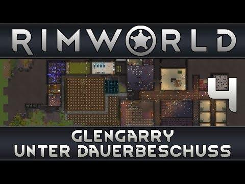 RimWorld - Glengarry unter Dauerbeschuss (german)