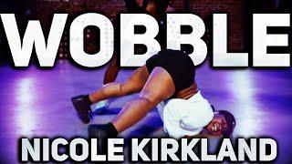 """Wobble Up"" - Chris Brown Ft. Nicki Minaj & G-Eazy | Nicole Kirkland Choreography"