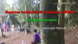 Download Video Kajian sejarah dan gotong royong di Pangrumasan Cileungsir Rancah Ciamis MP3 3GP MP4