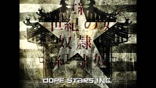 Dope Stars Inc. - 21st Century Slave - Full Album Streaming