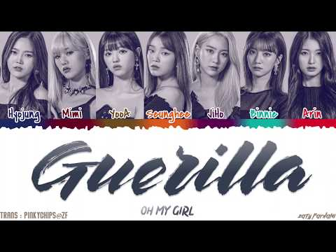 OH MY GIRL - 'GUERILLA' [QUEENDOM FINAL] Lyrics [Color Coded_Han_Rom_Eng]