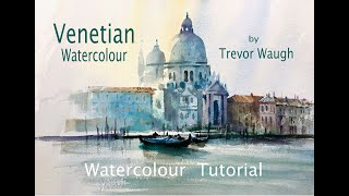 Venetian Watercolour by Trevor Waugh