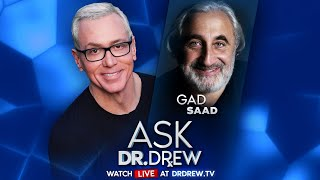 How Infectious Ideas Are Killing Common Sense Dr Gad Saad on Ask Dr Drew LIVE