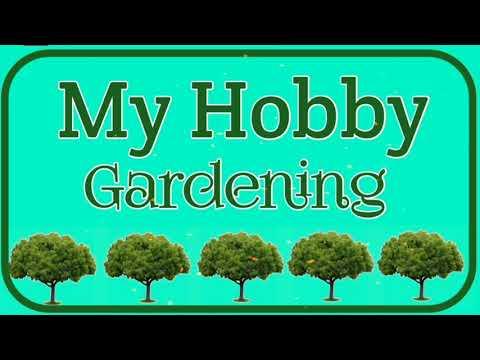 My Hobby Essay   Gardening   my hobby gardening   PARAGRAPH  speech   English paragraph   Essay  