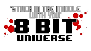Stuck In The Middle With You (from Reservoir Dogs) [8 Bit Universe Tribute to Stealers Wheel]