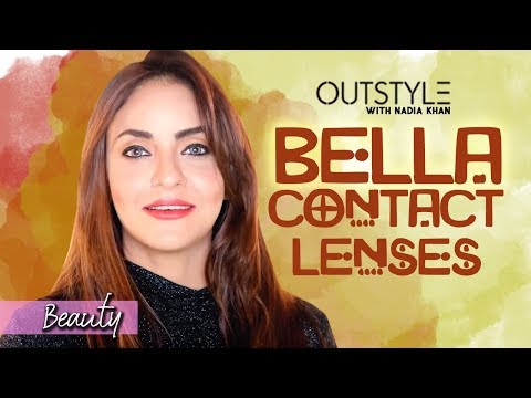 How To Choose Best Contact Lenses Brand | Nadia Khan Suggests Bella Lenses For Eyes | OutStyle.com