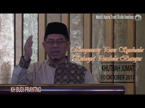 Mengenang Para Syuhada Sebagai Pembela Bangsa - KH. Budi Prayitno