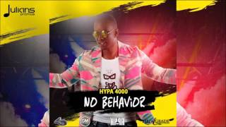 "Hypa 4000 - No Behavior ""2016 Soca"" (St Vincent)"