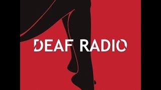 Deaf Radio - Down On Her Knees