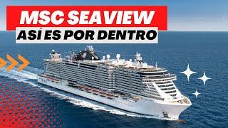 El MSC Seaview es el nuevo barco de MSC Cruceros que estará navegan...