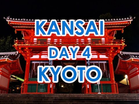 KANSAI Day 4 : KYOTO
