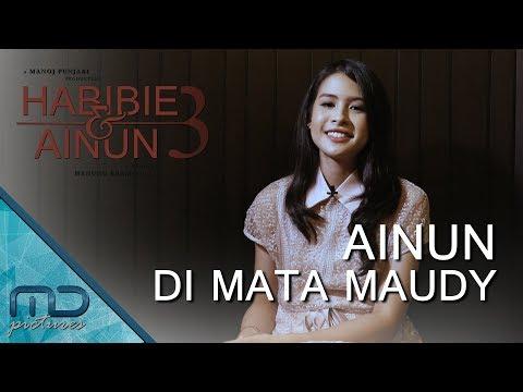 Habibie & Ainun 3 - Ainun Di Mata Maudy Ayunda