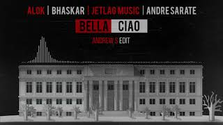 Baixar Alok, Bhaskar, Jetlag Music - Bella Ciao (feat. André Sarate) [Andrew S Edit]