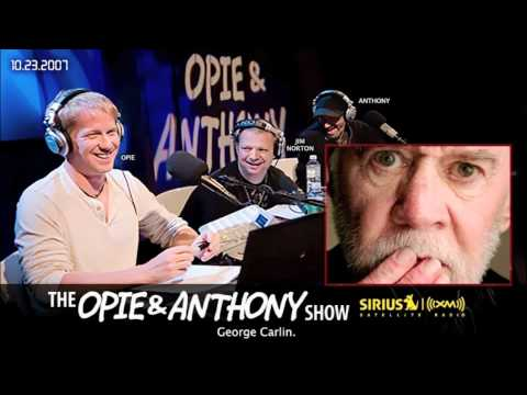 George Carlin on Opie and Anthony(2007)