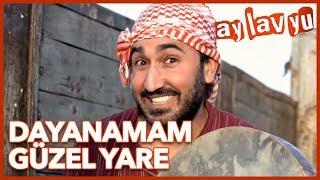 Ay Lav Yu Film - Dayanamam Güzel Yare Türküsü