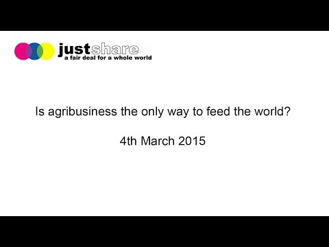 AUDIO ONLY: Is Agribusiness the only way to feed the world?