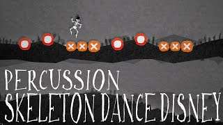 Skeleton Dance Disney - Percussion