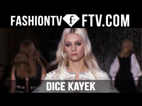 Dice Kayek | Paris Haute Couture S/S 16 | FTV.com