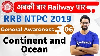 1:00 PM - RRB NTPC 2019 | GA by Bhunesh Sir | Continent and Ocean