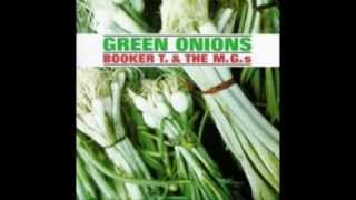 Green Onions by Booker T. & the M.G.s 1 Hour Loop