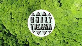 HOLLY YUZAWA vol.2 仙ノ倉山&万太郎山