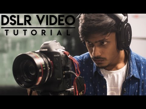 How to Shoot Video - DSLR Tutorial!