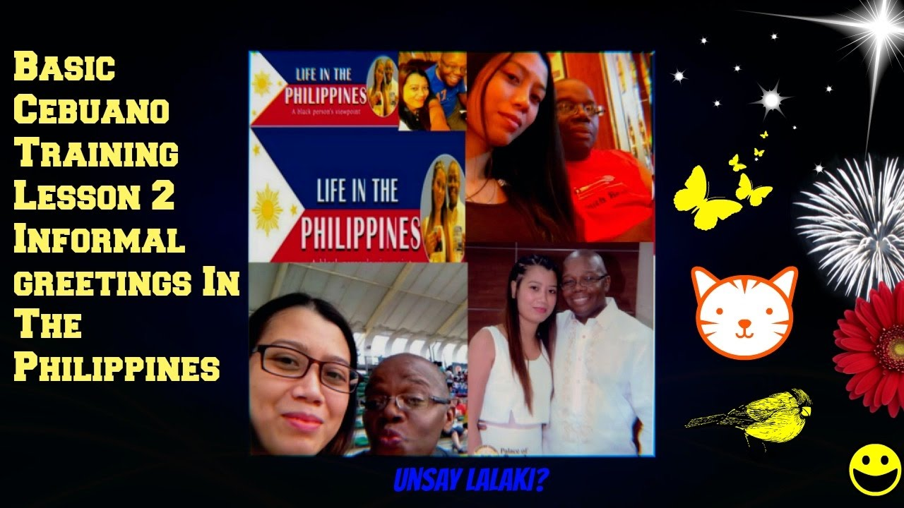 Basic Cebuano Training Lesson 2 Informal Greetings In The