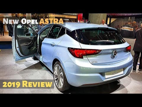 New Opel ASTRA 2019 Review Interior Exterior