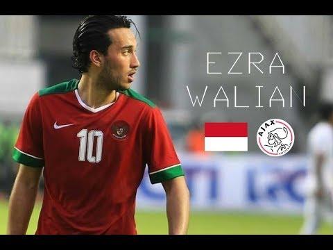 Ezra Walian Goals Compilation Indonesian Star Ajax