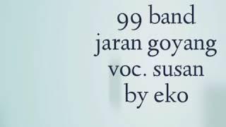 99 band jaran goyang