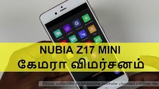 Nubia Z17 Mini Camera Review with Samples in Tamil | Tech Tamizha