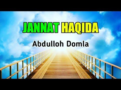 Abdulloh Domla - JANNAT HAQIDA