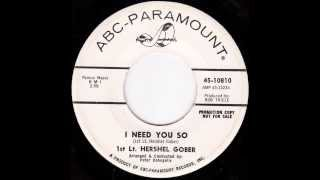 Hershel Gober - I Need You So