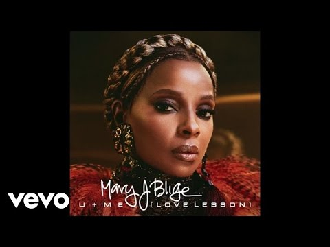 U me love lesson mary j blige