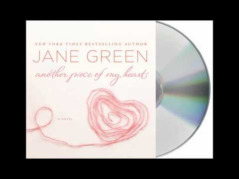 Another Piece Of My Heart by Jane Green--Audiobook Excerpt