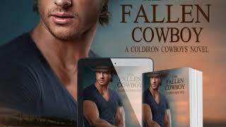 The Fallen Cowboy: Book 2 in the Coldiron Cowboys Series
