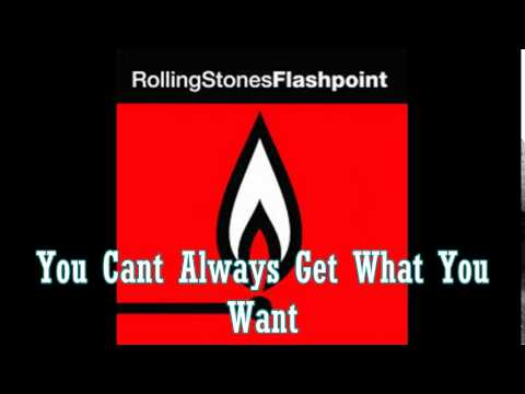 The Rolling Stones - Flashpoint - You Cant Always Get What You Want