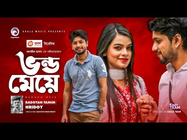 Bhondo Meye | Radoyan Tamim Hridoy | Bangla New Song 2020 | Official Video | Eagle Music