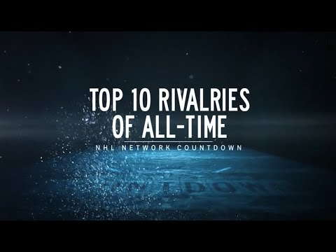 NHL Network Countdown: Top 10 Rivalries of All-Time
