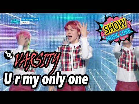 [HOT] VARSITY - U r my only one, 바시티 - U r my only one, Show Music core 20170204
