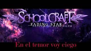 fading star sub español   Schoolcraft feat Dani Filth