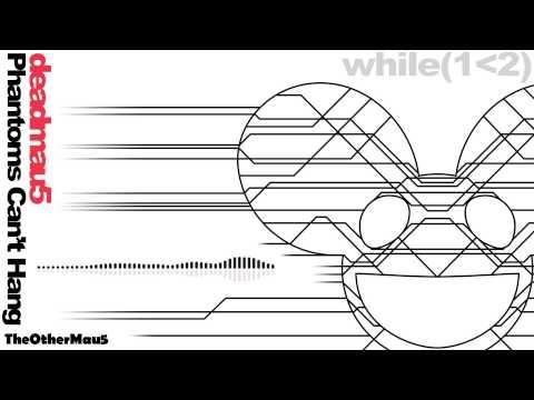 Deadmau5 - Phantoms Can't Hang (1080p) || HD